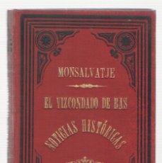 Libros antiguos: NUMULITE 0142 MONTSALVATJE EL VIZDONDADO DE BAS NOTICIAS HISTÓRICAS OLOT 1983 . Lote 115275835