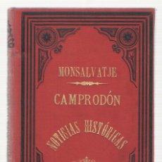 Libros antiguos: NUMULITE 0143 MONTSALVATGE Y FOSSAS CAMPRODON NOTICIAS HISTÓRICAS ANTIGUO CONDADO DE BESALÚ . Lote 115275995