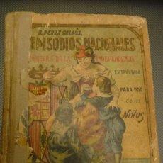 Libros antiguos: GALDOS EPISODIOS NACIONALES,PARA USO NIÑOS,SUELTO ENCADERNACION. 90071. Lote 115333327