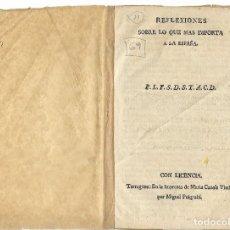Libros antiguos: TARRAGONA - IMPRENTA MARIA CANALS - REFLEXIONES SOBRE LO QUE MAS IMPORTA A LA ESPAÑA. Lote 115364731