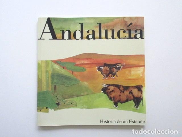 ANDALUCÍA, HISTORIA DE UN ESTATUTO, CABALLERO BONALD, ESTADO IMPECABLE (Libros antiguos (hasta 1936), raros y curiosos - Historia Moderna)