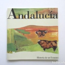 Libros antiguos: ANDALUCÍA, HISTORIA DE UN ESTATUTO, CABALLERO BONALD, ESTADO IMPECABLE. Lote 115748051