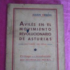 Libros antiguos: AVILÉS EN EL MOVIMIENTO REVOLUCIONARIO ASTURIAS 1934... Lote 116065091
