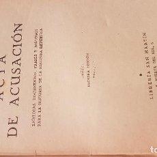 Libros antiguos: CORTES CAVANILLAS. ACTA DE ACUSACION. EPISTOLAS, DOCUMENTOS, FRASES Y DIALOGOS-..... Lote 116329683