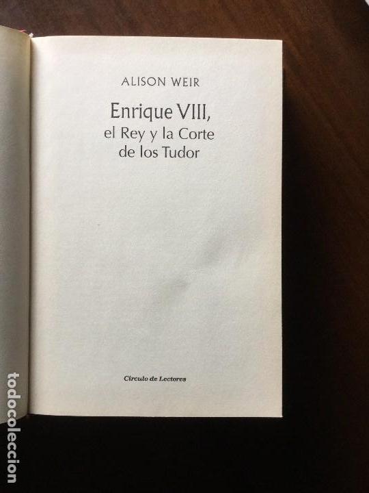 Libros antiguos: Enrique VIII. El Rey y la Corte de los Tudor. Alison Weir - Foto 2 - 116358291