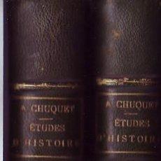 Libros antiguos: ÉTUDES D´HISTOIRE (2 TOMOS). ARTHUR CHUQUET,. ALBERT FONTEMOING. PARÍS, 1920. 2 TOMOS.. Lote 117018299