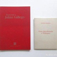 Libros antiguos - GOYA DESCUBRIENDO A VELÁZQUEZ, HOMENAJE A JULIÁN GÁLLEGO, LOTE DOS LIBROS + INVITACIÓN - 117025119