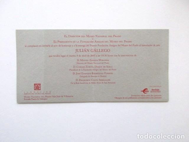 Libros antiguos: GOYA DESCUBRIENDO A VELÁZQUEZ, HOMENAJE A JULIÁN GÁLLEGO, LOTE DOS LIBROS + INVITACIÓN - Foto 7 - 117025119