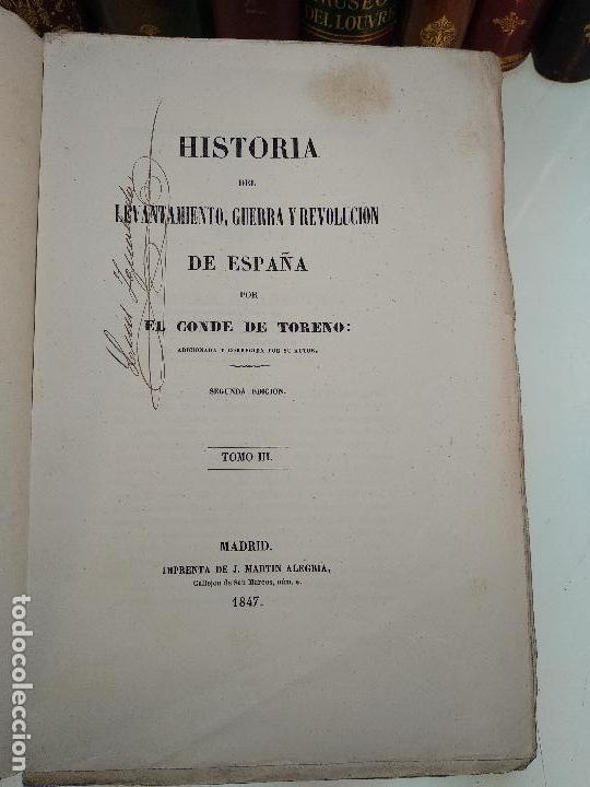 Libros antiguos: HISTORIA DEL LEVANTAMIENTO, GUERRA Y REVOLUCIÓN DE ESPAÑA POR EL CONDE TORENO - 4 TOMOS - 1847 - - Foto 16 - 117412967