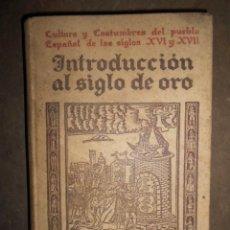 Libros antiguos: INTRODUCCIÓN AL SIGLO DE ORO. 1929. LUDWIG PFANDL.. Lote 117522143