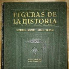 Libros antiguos: MIL FIGURAS DE LA HISTORIA NOMBRES ILUSTRES VIDAS FAMOSAS TOMO I GALLACH BUEN PRECIO. Lote 117777163