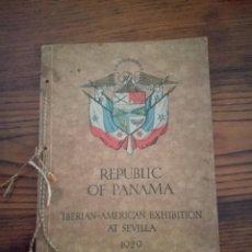 Libros antiguos: REPUBLICA DE PANAMA. EXPOSICION IBERO-AMERICANA DE SEVILLA 1929.EN INGLES.. Lote 118443267