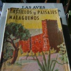 Libros antiguos: CASTILLOS Y PAISAJES MALAGUEÑOS. Lote 118483635