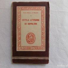 Libros antiguos: LIBRERIA GHOTICA. BELTRAN DE HEREDIA. ESTELA LITERARIA DE NAPOLEON. 1944.. Lote 118639759