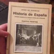 Libros antiguos: PEQUEÑA ENCICLOPEDIA PRÁCTICA. HISTORIA DE ESPAÑA. POR JESÚS DE FEDERICO. ED IBÉRICAS 192_?. Lote 118676912