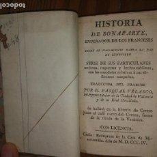 Libros antiguos: HISTORIA DE BONAPARTE EMPERADOR DE LOS FRANCESES. RARA EDICIÓN. TRES TOMOS EN UN VOL. CÁDIZ 1804. Lote 118919743