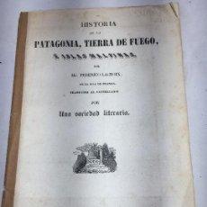 Libros antiguos: HISTORIA DE LA PATAGONIA TIERRA DEL FUEGO ISLAS MALVINAS 1847 FEDERICO LACROIX BUEN ESTADO GRABADOS. Lote 119540611
