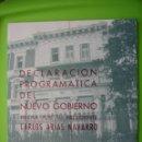 Libros antiguos: DECLARACIÓN PROGRAMÁTICA DEL NUEVO GOBIERNO. CARLOS ARIAS NAVARRO 4-1-1974. Lote 120970791
