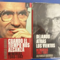 Libros antiguos: MEMORIAS DE ALFONSO GUERRA II VOLÚMENES. Lote 121465959