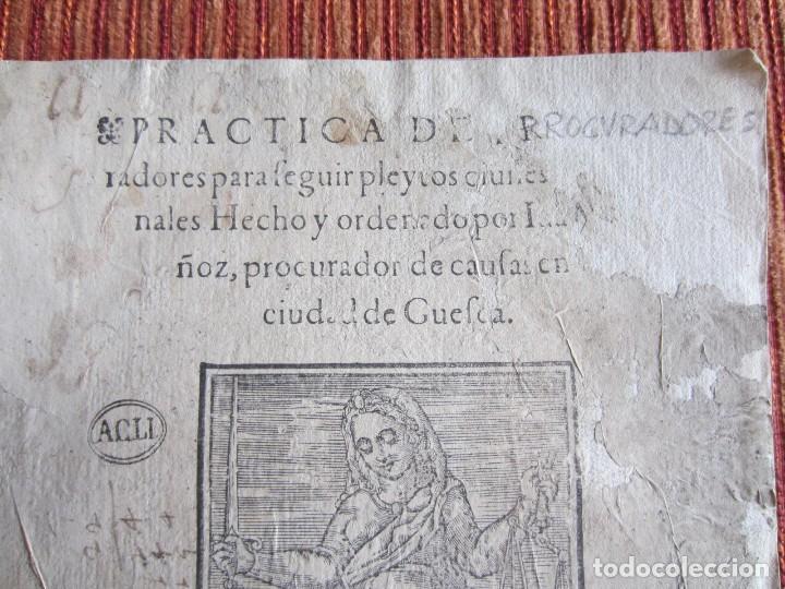 Libros antiguos: 1584-PRÁCTICA DE PROCURADORES.JUAN MUÑOZ.PROCURADOR CAUSAS EN GUEFCA.HUESCA.ARAGÓN.ORIGINAL Y ÚNICO - Foto 3 - 121502743