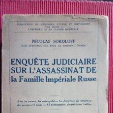 Libros antiguos: ENQUÊTE ASSASSINAT FAMILLE IMPÉRIALE RUSSE. Lote 121588391