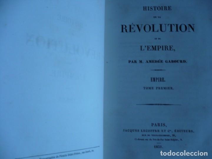 Libros antiguos: HISTOIRE DE LA REVOLUTION ET DE LEMPIRE AMEDEE GABOURD 1847 PARIS 3-5-6-7-8 - Foto 3 - 121981175