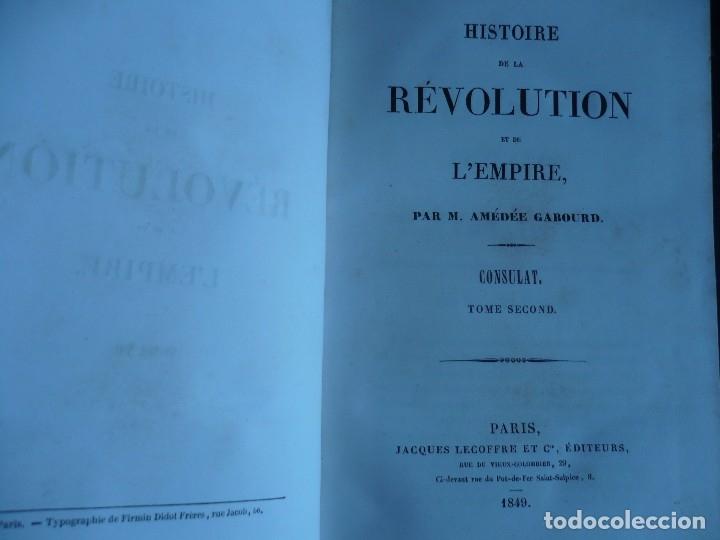 Libros antiguos: HISTOIRE DE LA REVOLUTION ET DE LEMPIRE AMEDEE GABOURD 1847 PARIS 3-5-6-7-8 - Foto 4 - 121981175