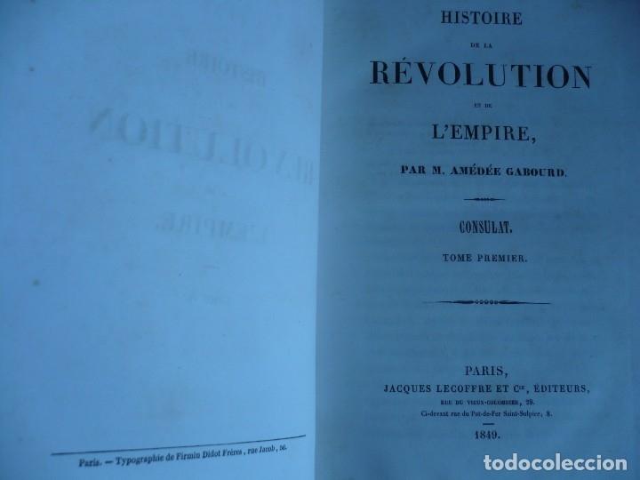 Libros antiguos: HISTOIRE DE LA REVOLUTION ET DE LEMPIRE AMEDEE GABOURD 1847 PARIS 3-5-6-7-8 - Foto 5 - 121981175