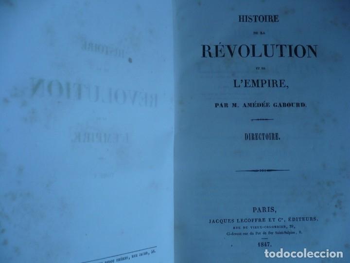 Libros antiguos: HISTOIRE DE LA REVOLUTION ET DE LEMPIRE AMEDEE GABOURD 1847 PARIS 3-5-6-7-8 - Foto 6 - 121981175