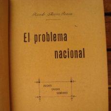 Libros antiguos: EL PROBLEMA NACIONAL. HECHOS, CAUSAS, REMEDIOS. RICARDO MACÍAS. MADRID, 1899.. Lote 122090607