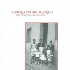 Libros antiguos: MATERIALES DE SUCINA - 3. Lote 122110671