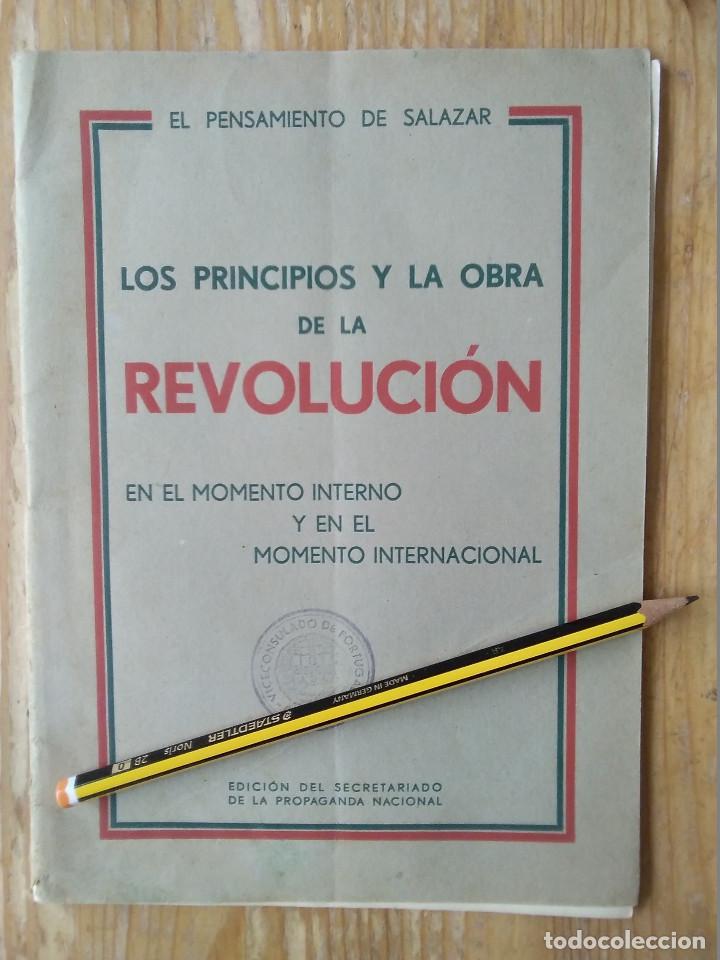 LIBRO LOS PRINCIPIOS Y LA OBRA DE LA REVOLUCIÓN - EL PENSAMIENTO DE SALAZAR EL PENSAMIENTO DE SAL (Libros antiguos (hasta 1936), raros y curiosos - Historia Moderna)