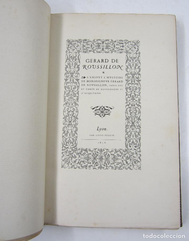 Libros antiguos: S'ensuyt l'hystoire de monseigneur Gerard de Roussillon, 1856, Lyon. 15x23cm - Foto 4 - 122665159