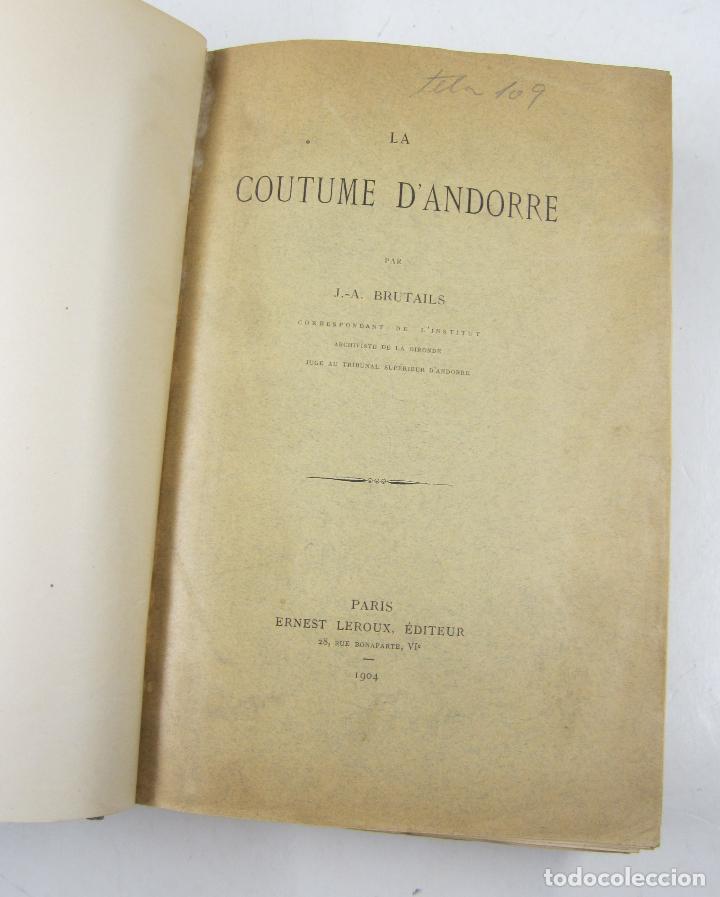 Libros antiguos: La coutume dAndorre, J. A. Brutails, 1904, Paris. 18x26cm - Foto 3 - 122759767