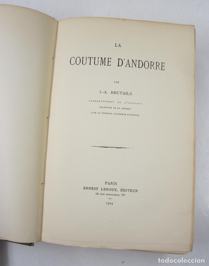 Libros antiguos: La coutume dAndorre, J. A. Brutails, 1904, Paris. 18x26cm - Foto 4 - 122759767