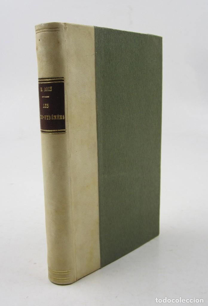 LES HAUTES PYRÉNÉES, ÉTUDE HISTORIQUE ET GÉOGRAPHIQUE, M. BOIS, C. DURIER, 1885, TARBES. 12X18CM (Libros antiguos (hasta 1936), raros y curiosos - Historia Moderna)