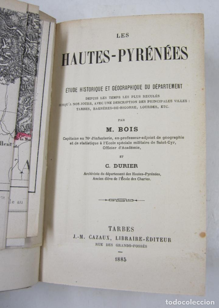 Libros antiguos: Les hautes pyrénées, étude historique et géographique, M. Bois, C. Durier, 1885, Tarbes. 12x18cm - Foto 3 - 122763871