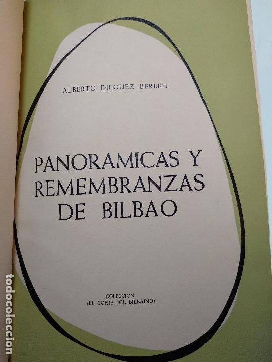 Libros antiguos: PANORÁMICAS Y REMEMBRANZAS DE BILBAO - ALBERTO DIEGUEZ BERBEN - COLECC. EL COFRE BILBAINO - 1973 - Foto 3 - 122820591