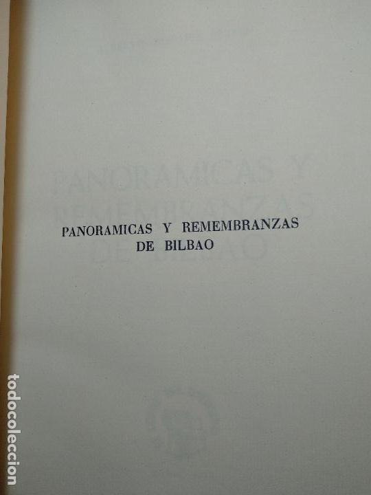 Libros antiguos: PANORÁMICAS Y REMEMBRANZAS DE BILBAO - ALBERTO DIEGUEZ BERBEN - COLECC. EL COFRE BILBAINO - 1973 - Foto 4 - 122820591