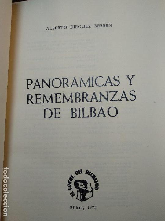 Libros antiguos: PANORÁMICAS Y REMEMBRANZAS DE BILBAO - ALBERTO DIEGUEZ BERBEN - COLECC. EL COFRE BILBAINO - 1973 - Foto 5 - 122820591