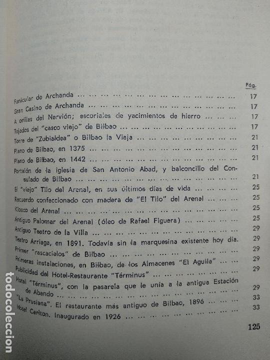 Libros antiguos: PANORÁMICAS Y REMEMBRANZAS DE BILBAO - ALBERTO DIEGUEZ BERBEN - COLECC. EL COFRE BILBAINO - 1973 - Foto 10 - 122820591
