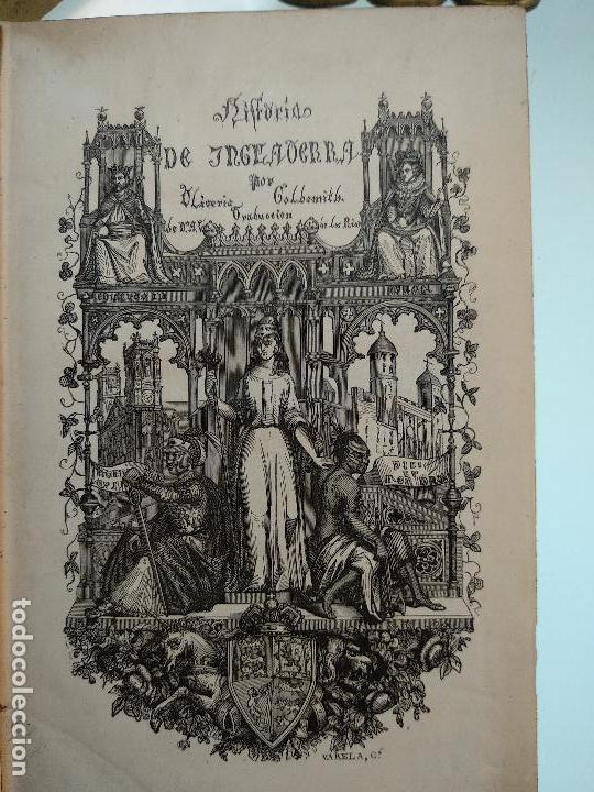 Libros antiguos: HISTORIA DE INGLATERRA POR OLIVERIO GOLDSMITH - VERTIDA AL CASTELLANO POR DON ANGEL FERNANDEZ DE LOS - Foto 3 - 122821915