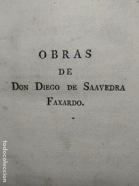 Libros antiguos: OBRAS DE DON DIEGO DE SAAVEDRA FAXARDO - 11 TOMOS - EN LA OFICINA DE D. BENITO CANO - MADRID - 1789 - Foto 7 - 122824867
