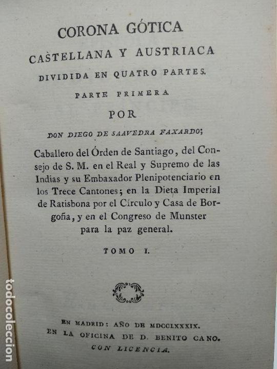 Libros antiguos: OBRAS DE DON DIEGO DE SAAVEDRA FAXARDO - 11 TOMOS - EN LA OFICINA DE D. BENITO CANO - MADRID - 1789 - Foto 8 - 122824867