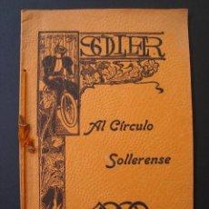 Libros antiguos: SOLLER. AL CÍRCULO SOLLERENSE. NÚMERO EXTRAORDINARIO. MALLORCA. MARZO, 1900.. Lote 123575059