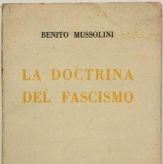 Libros antiguos: LA DOCTRINA DEL FASCISMO. - MUSSOLINI, BENITO.. Lote 123222299