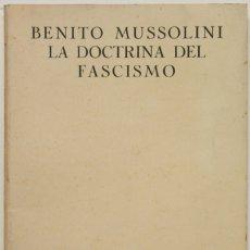 Libros antiguos: LA DOCTRINA DEL FASCISMO. - MUSSOLINI, BENITO. FLORENCIA 1937.. Lote 123222303