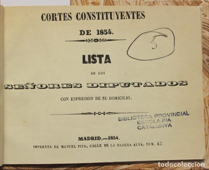 CORTES CONSTITUYENTES DE 1854. LISTA DE LOS SEÑORES DIPUTADOS CON ESPRESION DE SU DOMICILIO. (Libros antiguos (hasta 1936), raros y curiosos - Historia Moderna)