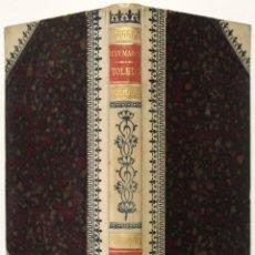 Libros antiguos: TOLEDO. TRADICIONES, DESCRIPCIONES, NARRACIONES Y APUNTES DE LA IMPERIAL CIUDAD. - MARINA, JUAN.. Lote 123213491