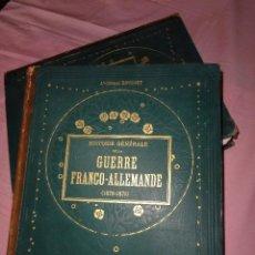 Libros antiguos: HISTORIA GENERAL DE LA GUERRA FRANCO-ALEMANA 1870-1871.. Lote 124961155
